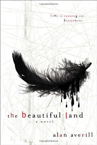 Book cover of The Beautiful Land by Alan Averill