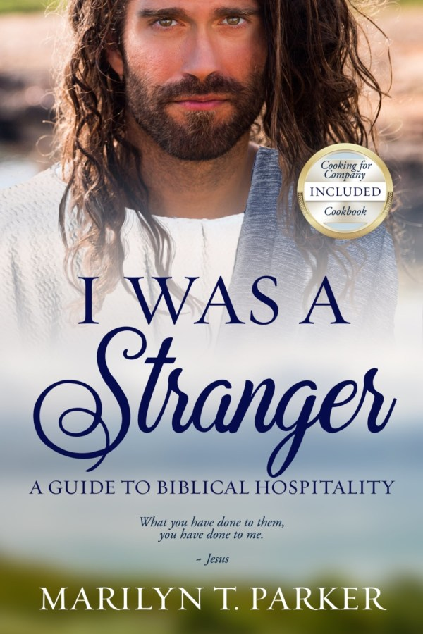 I was a Stranger - Guide to Biblical Hospitality