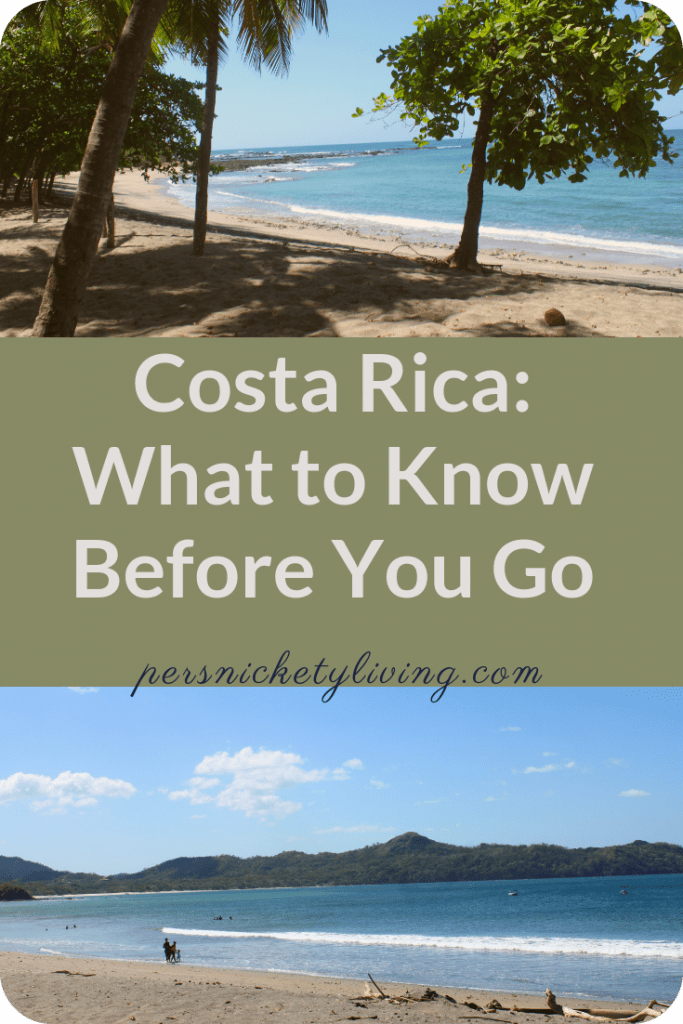 Tips for traveling to Costa Rica by PersnicketyLiving.com