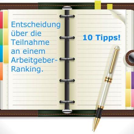 10 Tipps zur Teilnahme an einem Arbeitgeberranking
