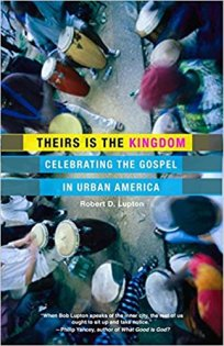 Book review of Theirs is the Kingdom by Bob Lupton