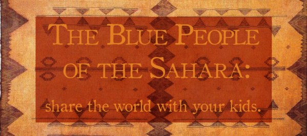 The Tuareg of the Saraha