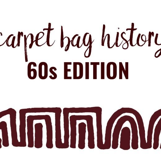 tapestry carpet bag sixties history