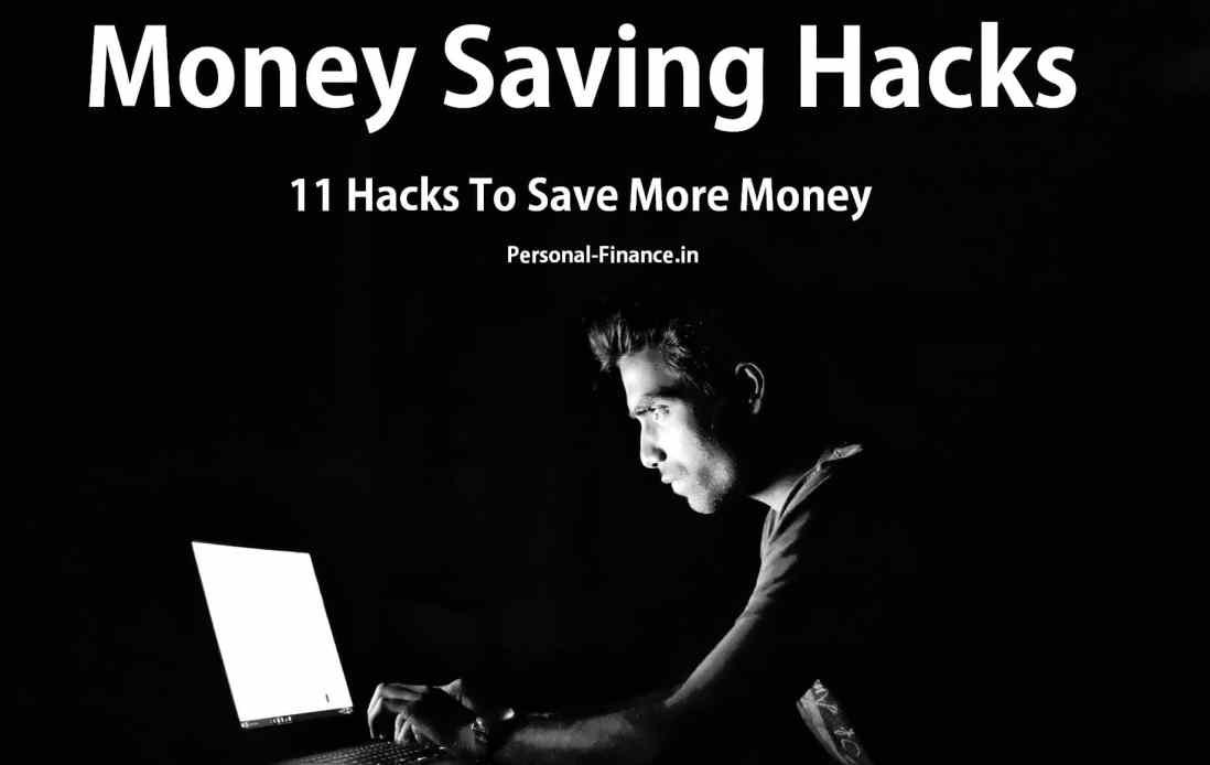 Hacks To Save More Money