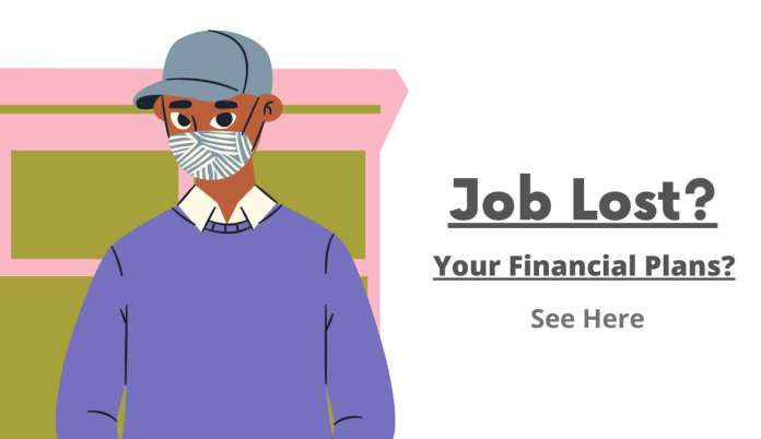 Job Lost? Now How to Manage Your Financial Plans? See Here