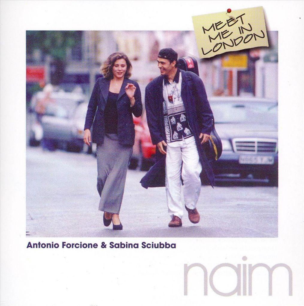 Antonio Forcione & Sabina Sciubba《Meet Me In London》