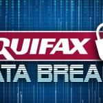 Equifax Data Breach is the Worst Leak of Personal Info Ever
