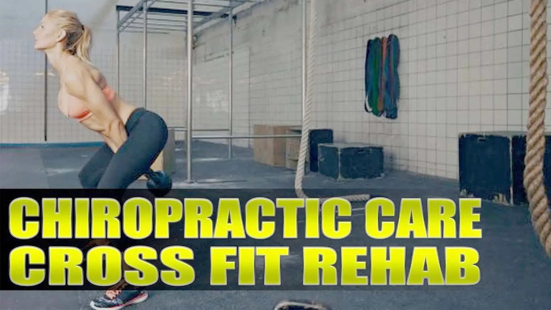 Crossfit Rehabilitation Chiropractor