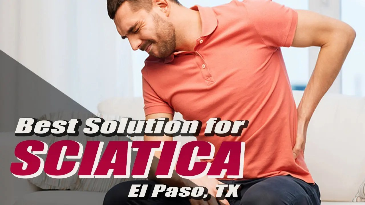 En İyi * Sciatica için Çözüm * | El Paso, Teksas (2019)