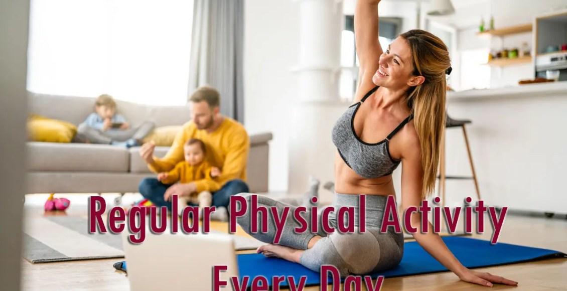 11860 Vista Del Sol, Ste. 128 Regular Physical Activity Every Day El Paso, Texas
