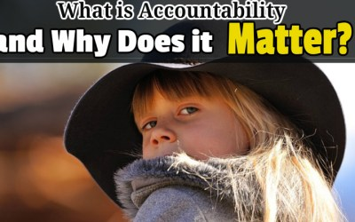What is Accountability and Why Does it Matter?
