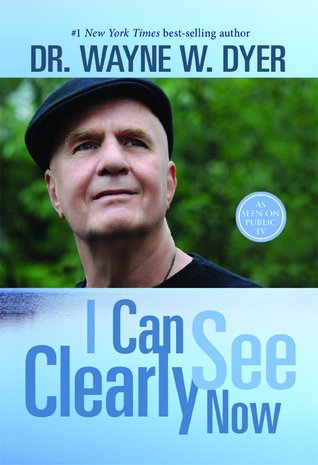 I Can See Clearly Now-Dyer