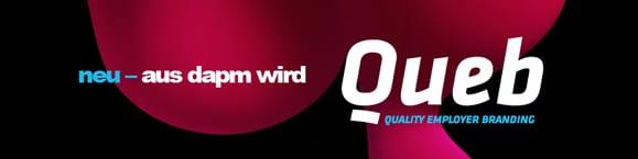 """""""Quality Employer Branding"""": Aus Raider wird jetzt Twix, sondern ändert sich nix. Hoppla, meinte natürlich """"aus dapm wird jetzt queb"""" (Quality Employer Branding) - Quelle: queb.org"""