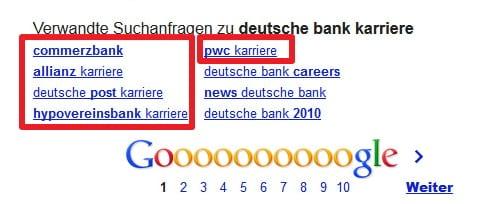 Konterkarierte Personalmarketingbemühungen - eine Suche nach Deutsche Bank Karriere ergibt verwandte Suchanfragen zu Commerzbank Allianz PWC