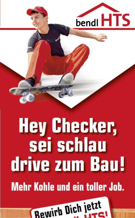 Hey Checker, sei schlau drive zum Bau - bendlHTS