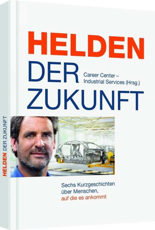 Helden der Zukunft - die erste Personalmarketingmaßnahme mit ISBN