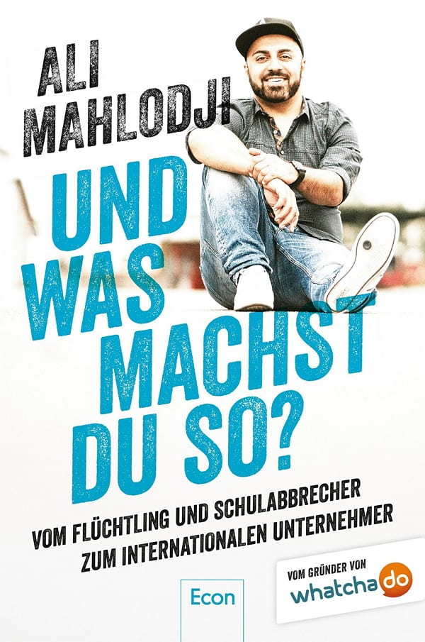 Und was machst du so - Das Buch von Ali Mahlodji