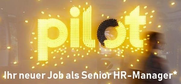 Ihr neuer Job als Senior HR-Manager bei pilot