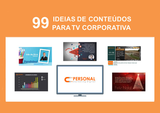 99_ideias_conteudos_para_tv_corporativa