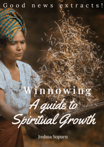 Winnowing: A guide to Spiritual Growth: Good news extracts (Personal Outreach Ministry)