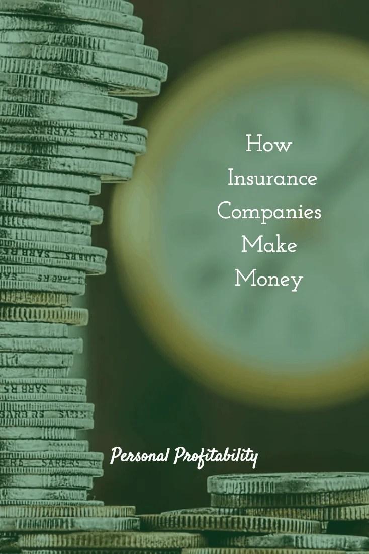 How Insurance Companies Make Money Pinterest