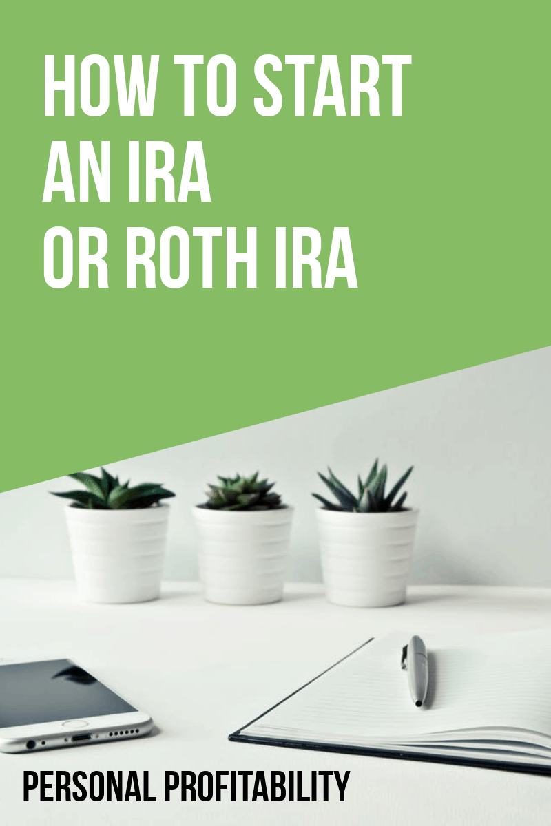 How to Start an IRA (or Roth IRA)