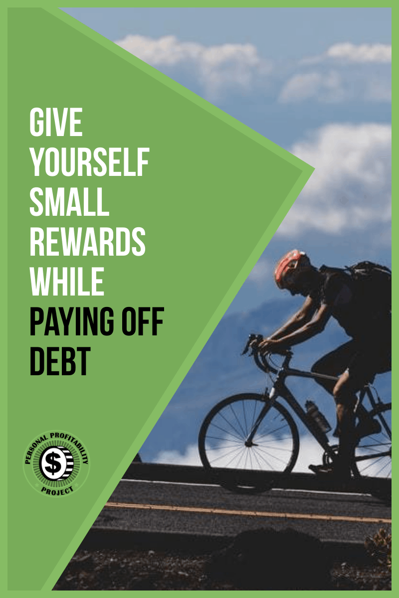 Give Yourself Small Rewards While Paying Off Debt