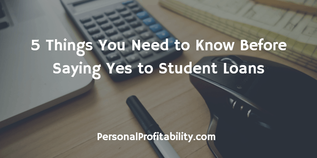 5-Things-You-Need-to-Know-Before-Saying-Yes-to-Student-Loans