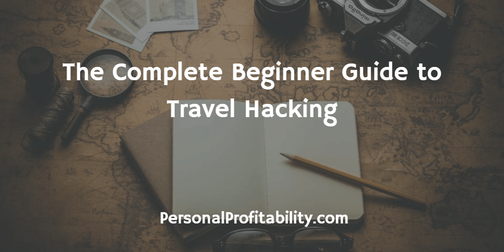 The-Complete-Beginner-Guide-to-Travel-Hacking