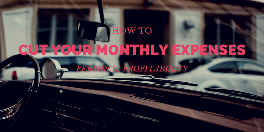 Cut Your Monthly Expenses