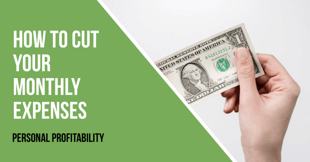 How to Cut Your Monthly Expenses- PersonalProfitability.com