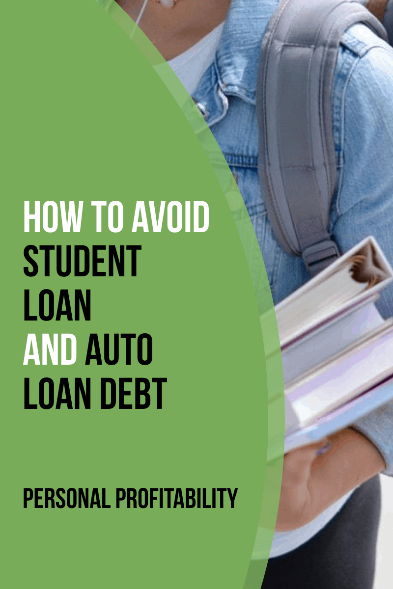 How to Avoid Student Loan and Auto Loan Debt When Everyone Else is Doing It
