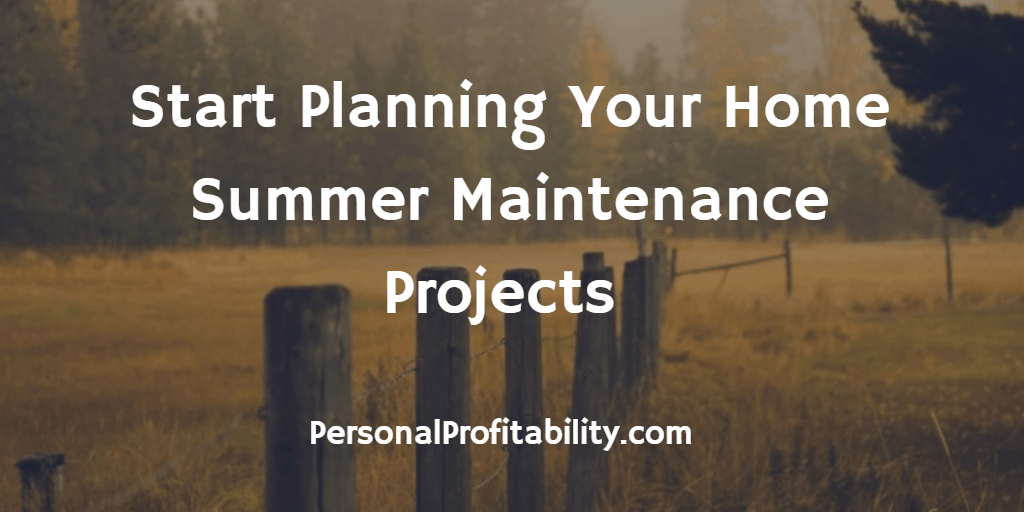 Start-Planning-Your-Home-Summer-Maintenance-Projects