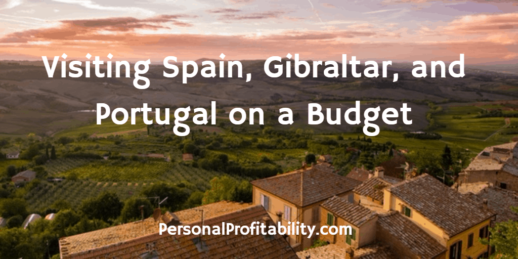 Visiting-Spain-Gibraltar-and-Portugal-on-a-Budget