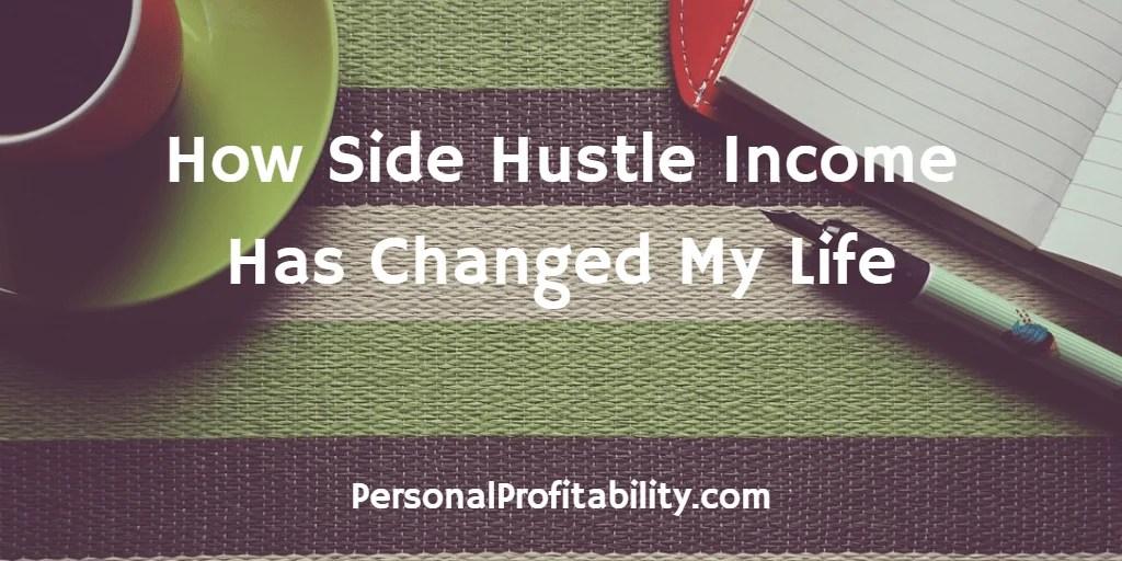 How-Side-Hustle-Income-Has-Change- My-Life