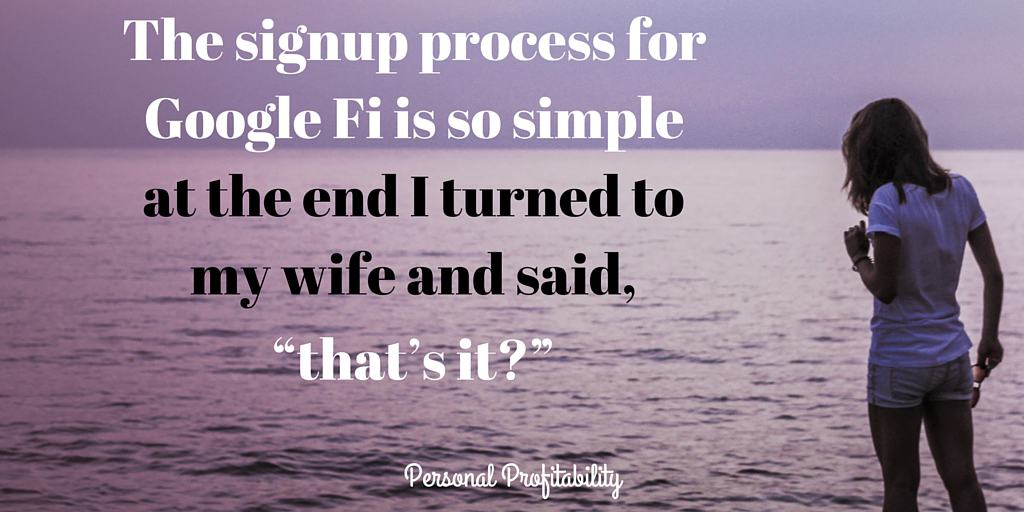 The signup process for Google Fi is so simple - PersonalProfitability