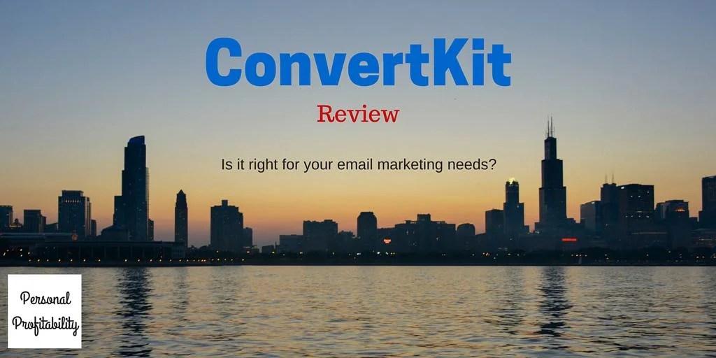 ConvertKit Review PersonalProfitability.com