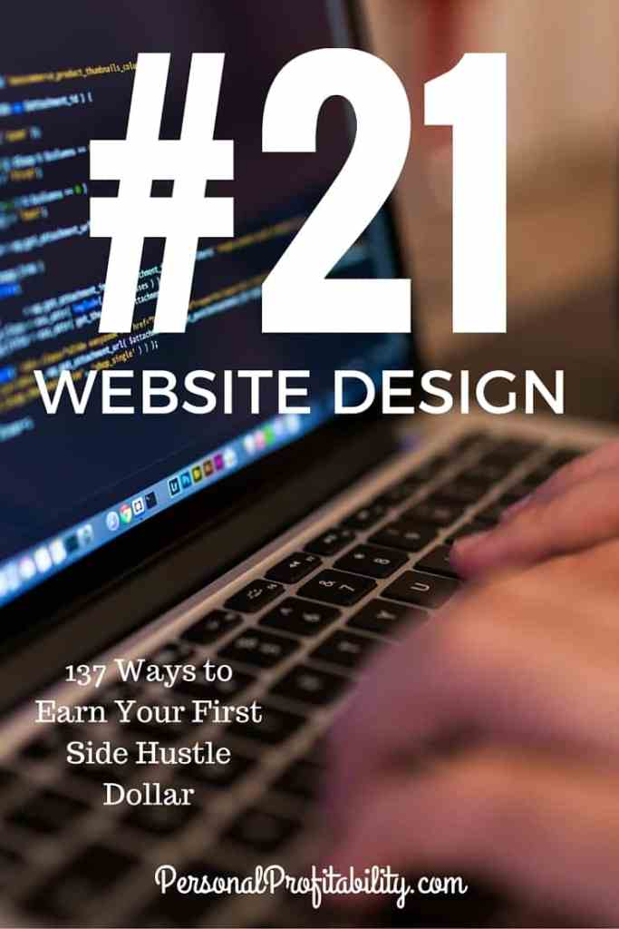 137 Ways to Earn Your First Side Hustle Dollar #21 Website Design - PersonalProfitability.com