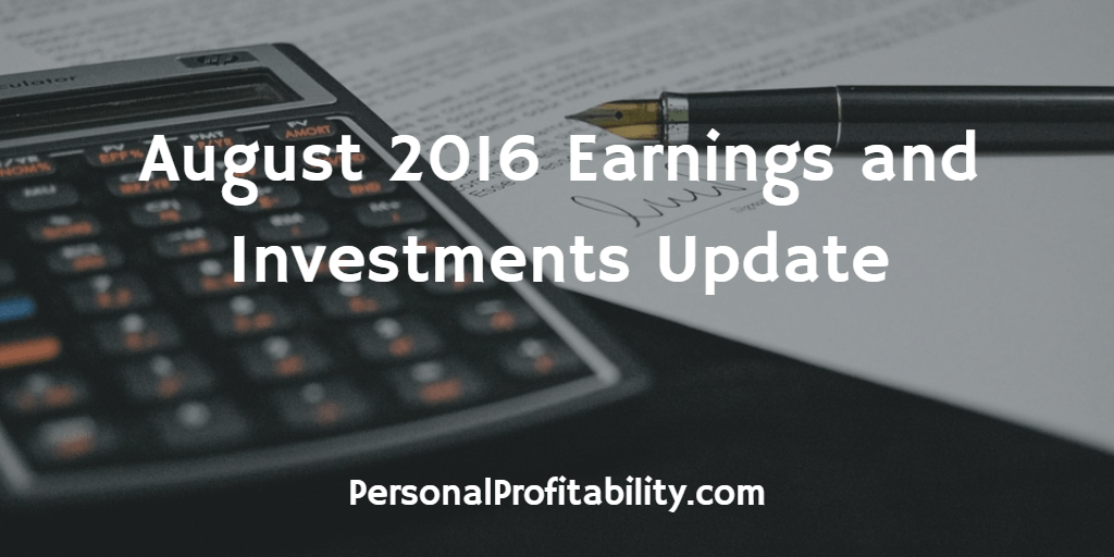 August-2016-Earnings-and-Investments-Update