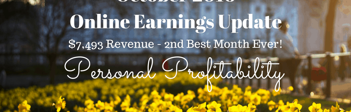 October 2016 Earnings and Investments Update