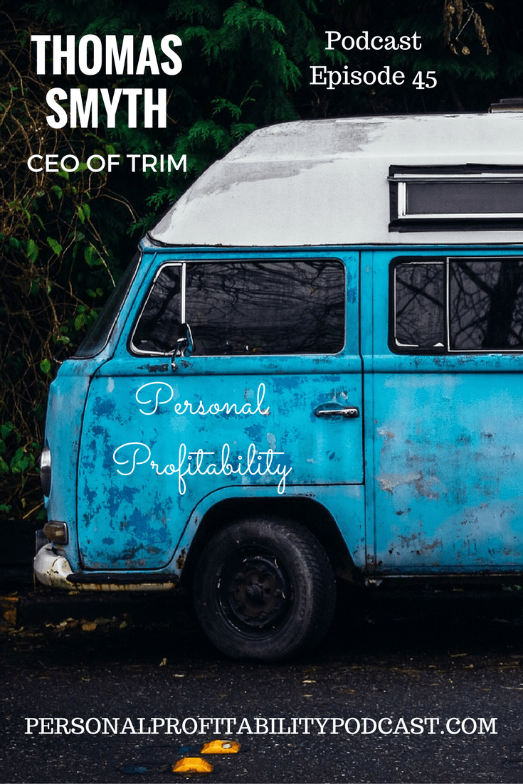Thomas saw people spend money every month on services they don\'t use. Trim helps you cut them for free! Today we chat on the podcast!