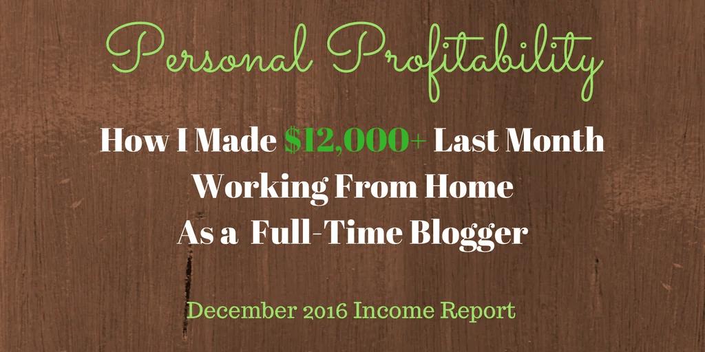December 2016 Income Report
