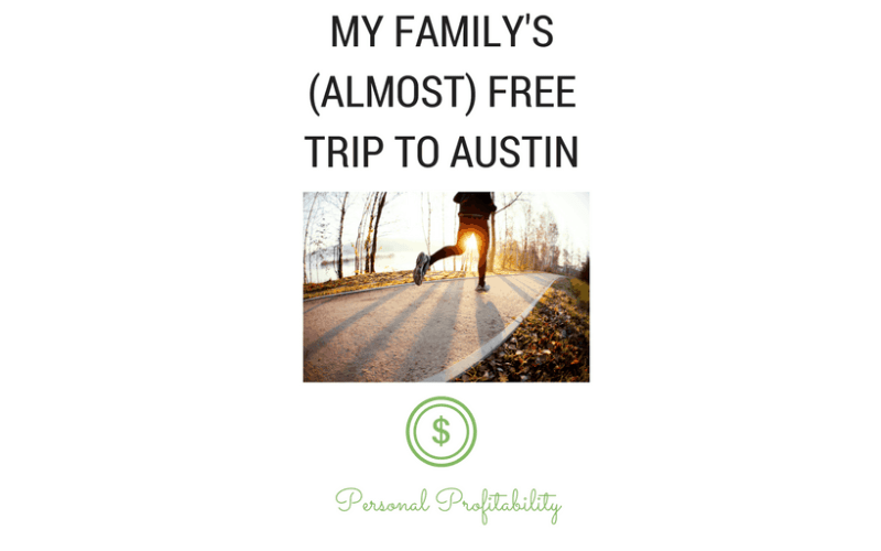 My Family's Almost Free Trip to Austin
