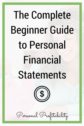Personal Financial Statements - The Complete Beginner Guide to Personal Financial Statements