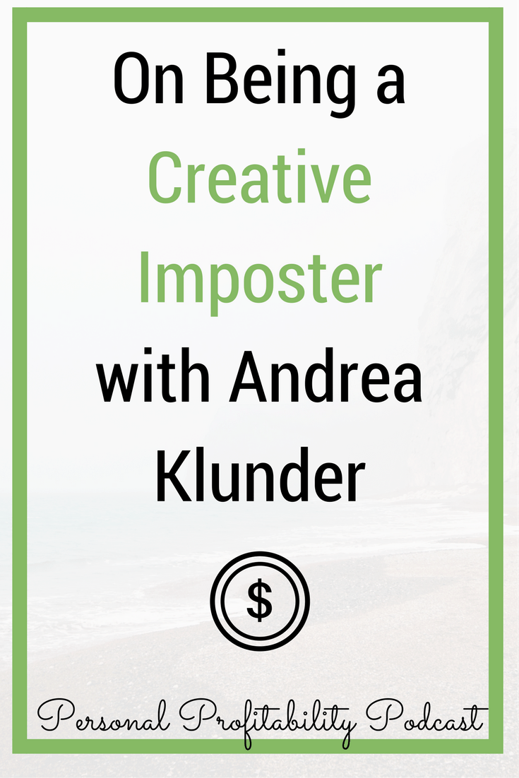 Are you a creative imposter? Why it's not a bad thing, and more on the latest from #PersonalProfitability