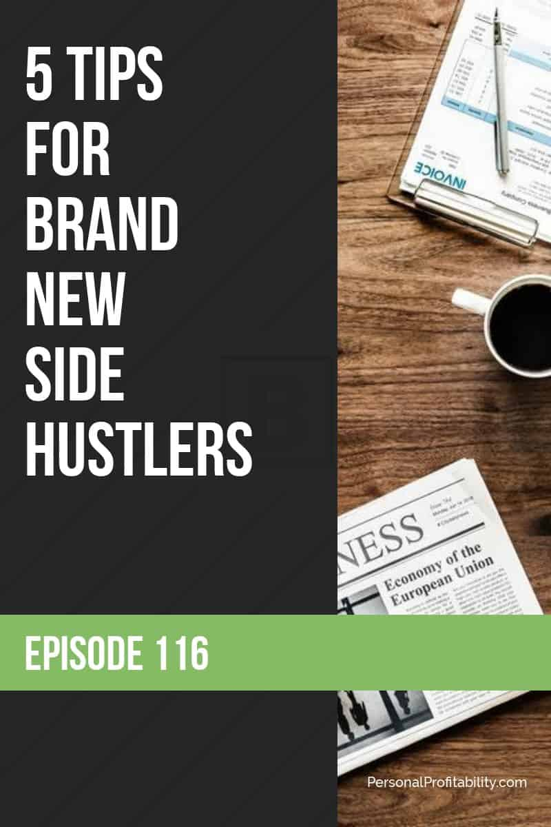 In this week\'s podcast, we\'re talking about starting a side hustle with Martin Dasko. If you\'re new to side hustling, don\'t miss our top 5 side hustle tips! #sidehustle #millennialentrepreneur #businessowner #personalprofitability
