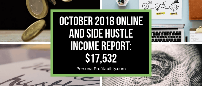 Learn how I made $17,532 in my October 2018 income report! We'll break down my earnings and see what's in store to increase my income even more!