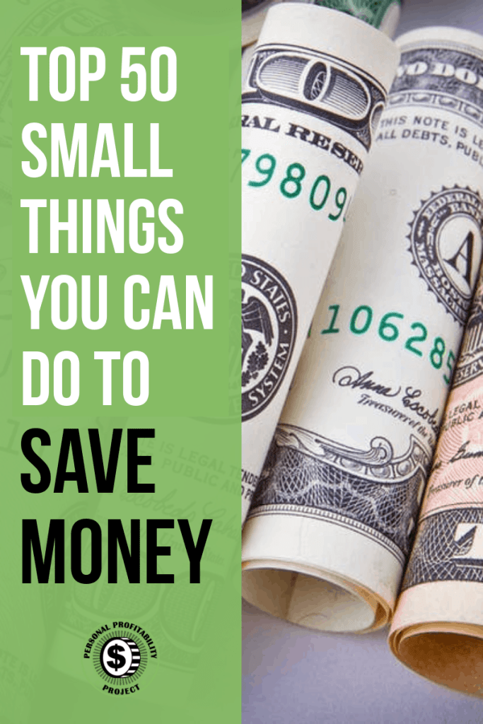 Top 50 Small Ways to Save Money- PersonalProfitability.com