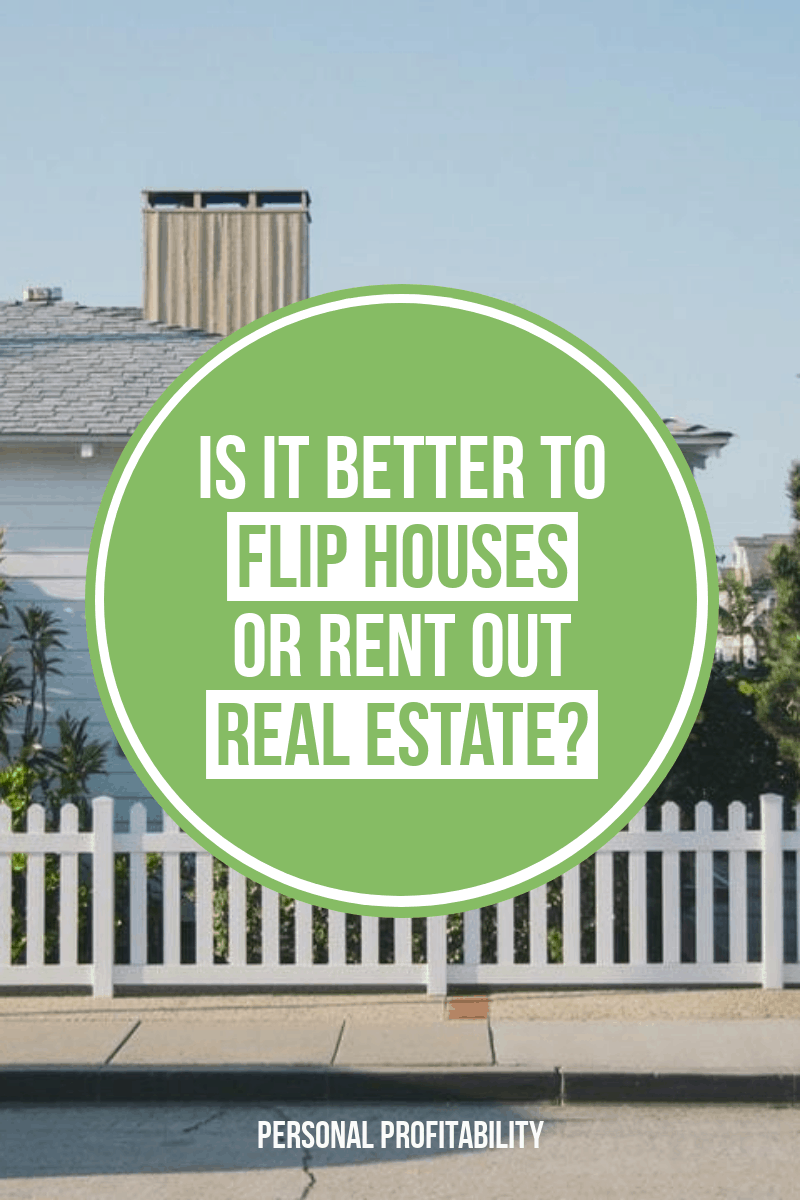 Is it a better idea to flip houses or rent them out to make money? Find out the pros and cons of these real estate investments! #realestate #houseflipping #landlord