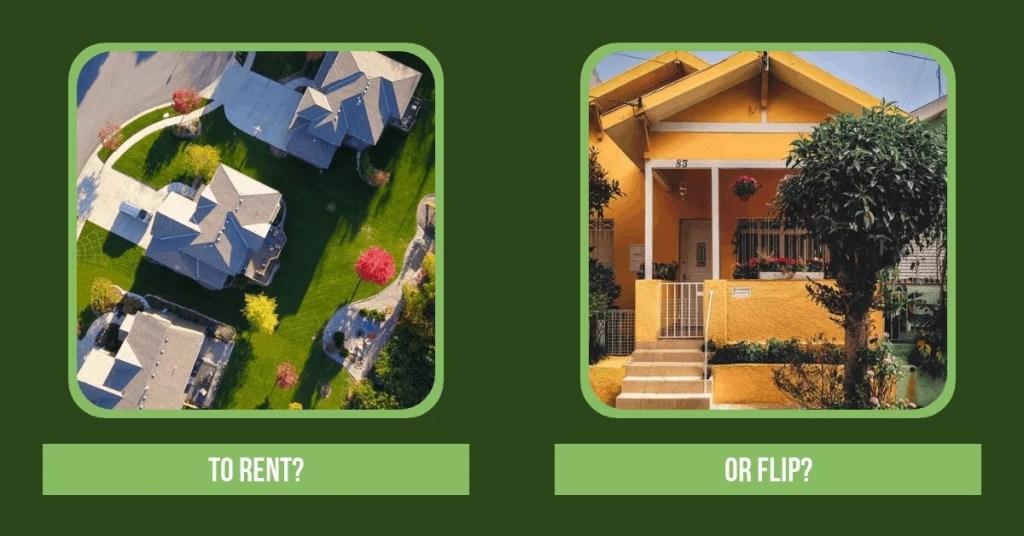 Rent or Flip a House? -PersonalProfitability.com
